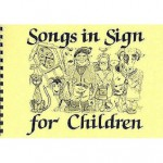 Songs In Sign For Children - Elaine McBean, David Hodgson, Beverley School