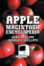 Apple Macintosh Encyclopedia - Gary Phillips
