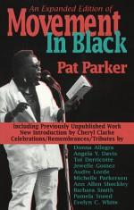 Movement in Black - Pat Parker