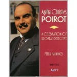 Agatha Christie's Poirot: A Celebration of the Great Detective - Peter Haining, David Suchet