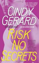Risk No Secrets - Cindy Gerard