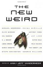 The New Weird - Ann VanderMeer, Jeff VanderMeer