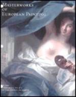 Masterworks of European Painting - Steven A. Nash