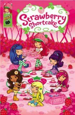 Strawberry Shortcake: Pineapple Predicament and Other Stories - Georgia Ball, Various, Tanya Roberts