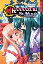 Kannazuki No Miko: Destiny of Shrine Maiden, Volume 1 - Kaishaku