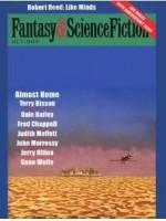 Best of Fantasy and Science Fiction Magazine - Edward L. Ferman, Joe Haldeman, Harlan Ellison, Cynthia Belliveau, Jeff Paul, John Morressy, Gene Wolfe, Dale Bailey, Jerry Oltion, Terry Bisson, Richard Paul Russo, Robert Reed, Eugene Mirabelli