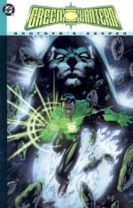 Green Lantern, Vol. 3: Brother's Keeper - Judd Winick, Dale Eaglesham, Rodney Ramos, Philip Bond, Mike McAvennie