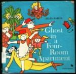 Ghost in a Four-Room Apartment - Ellen Raskin