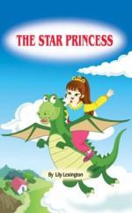 The Star Princess (The Little Princess Collection) - Lily Lexington