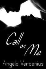Call on Me - Angela Verdenius