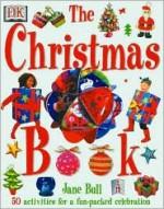Christmas Book - Jane Bull, Mary Ling