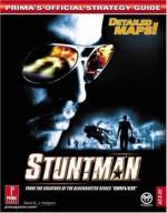 Stuntman (Prima's Official Strategy Guide) - David Hodgson