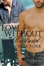 Love Without Restraint - Sara York