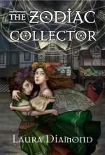 The Zodiac Collector - Laura Diamond