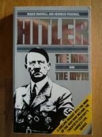 Adolf Hitler: The Man and the Myth - Heinrich Fraenkel, Roger Manvell