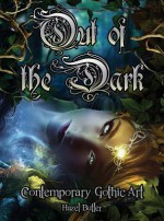 Out of the Dark: Contemporary Gothic Art - Hazel Butler