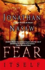 Fear Itself - Jonathan Nasaw
