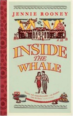 Inside the Whale - Jennie Rooney