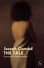 The Tale - Joseph Conrad, Philip Hensher