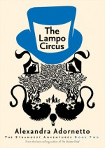 The Lampo Circus - Alexandra Adornetto