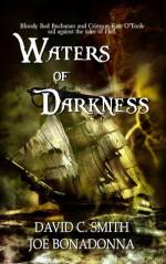 Waters of Darkness - David C. Smith, Joe Bonadonna