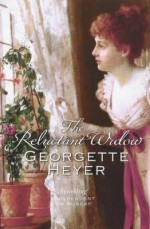 The Reluctant Widow - Georgette Heyer