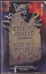 In Silence Sealed - Kathryn Ptacek
