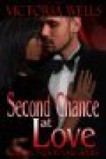 Second Chance at Love - Victoria Wells