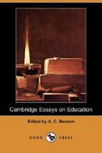 Cambridge Essays on Education - Arthur Christopher Benson, James Bryce