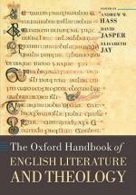 The Oxford Handbook of English Literature and Theology - Andrew Hass, David Jasper, Elisabeth Jay
