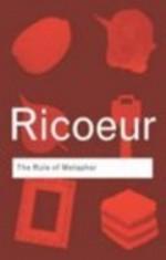 The Rule of Metaphor - Paul Ricoeur, Robert Czerny, Kathleen McLaughlin, John Costello