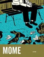 Mome Vol. 2 (Fall 2005) (v. 2) - Gary Groth, Eric Reynolds (ed)