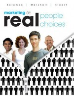 By Michael R. Solomon Marketing: Real People, Real Choices (6th Edition) - Michael R. Solomon