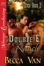 Double E Ranch - Becca Van