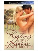 Flirting with Rescue - Sidney Bristol