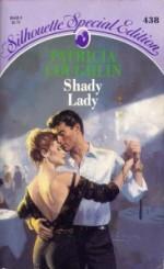 Shady Lady - Patricia Coughlin
