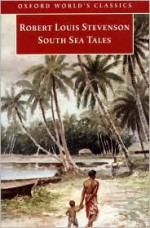 South Sea Tales - Robert Louis Stevenson, Roslyn Jolly