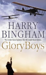 Glory Boys - Harry Bingham