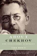 About Chekhov: The Unfinished Symphony - Ivan Bunin, Thomas Gaiton Marullo