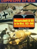 Luftwaffe 5: Messerschmitt BF109 - Michael Payne