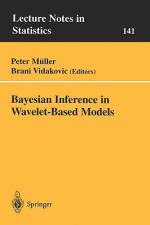 Bayesian Inference in Wavelet-Based Models - Peter Miller