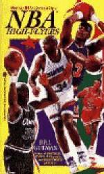 NBA High Flyers: NBA High Flyers - Bill Gutman