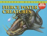 Fierce Water Creatures - Gerrie McCall