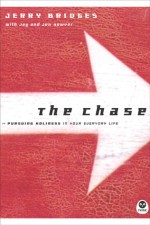 The Chase: Pursuing Holiness in Your Everyday Life - Jerry Bridges, Jay Howver, Jen Howver, Jerry Bridges, The Navigators