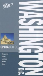 AAA Spiral Guide Washington D.C. - Paul Franklin, Shane Christensen, Margaret Foster