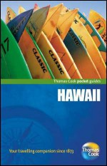 Hawaii - Thomas Cook Publishing, Andrea M. Rotondo, Thomas Cook Publishing