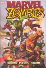 Marvel Zombies - Sean Phillips, Robert Kirkman