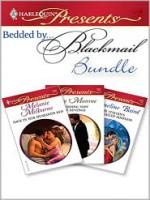 Bedded by Blackmail Bundle - Melanie Milburne, Lucy Monroe, Jacqueline Baird