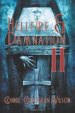 Hellfire & Damnation II (H&D, #2) - Connie Corcoran Wilson, Jason V. Brock