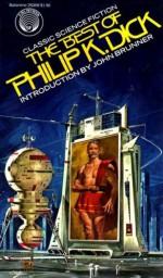 The Best of Philip K. Dick - Philip K. Dick, John Brunner